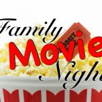 popcorn bucket with movie ticket sticking out with text family movie night on top