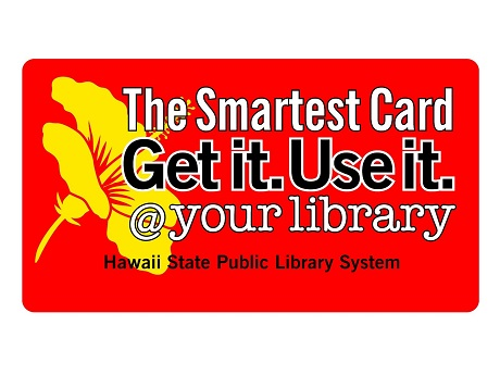 Hawaii State Public Library Systemseptember Is Library Card Sign