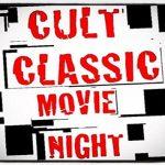 cult classic movie night