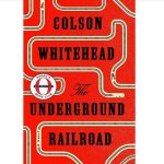 The Underground Railroad cover
