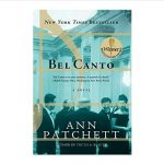 Front cover of Bel Canto: A Novel by Ann Patchett