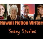 Photos of authors Gail Baugniet, Carol Catanzariti, Michael Little, and Laurie Hanan with caption Hawaii Fiction Writers Scary Stories.