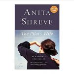 Image of front cover of book The Pilot's Wife: A Novel by Anita Shreve