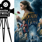 Saturday Afternoon at the Movies showing Beauty and the Beast