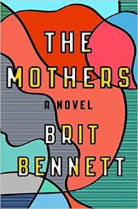 book cover the mothers brit bennett