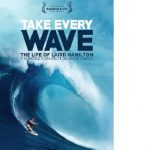 Laird Hamilton Take Every Wave Movie