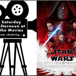 Saturday Afternoon at the Movies Logo featuring The Last Jedi