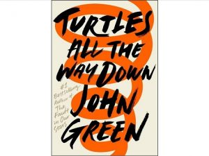 Turtles All the Way Down book cover with beige background and orange spiral behind black text