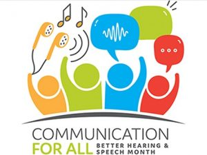 Communication for all better speech and hearing month