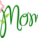 mom written in script with a flower
