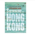 color image of front cover of the book Swimming in Hong Kong: Stories by Stephanie Han, 1st edition