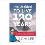 Cover photo of the book I've Decided to Live 120 Years