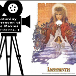 Saturday Afternoon at the MOvies logo featuring the movie Labyrinth