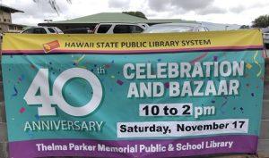 Thelma Parker Memorial Public & School Library 40th anniversary banner