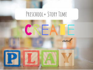 """Text says """"Preschool Plus Story Time, Create and"""" the word """"play"""" is spelled out using children's letter blocks."""