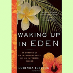 Cover art for Waking Up in Eden, featuring two flower blossoms and a palm frond.