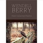 New Collected Poems by Wendell Berry book cover