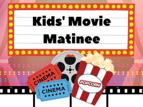 Movie Marquee with the words Kids' Movie Matinee surrounded by pink curtains