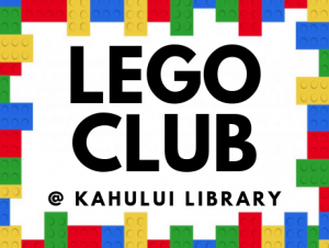 LEGO Club at Kahului Library