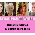 "Color photos of Hawaii Fiction Writers Gail Baugniet, Carol Catanzariti, Shauna Jones, and Michael Little with the theme ""Romantic Stories & Quirky Fairy Tales"" on a pink background"
