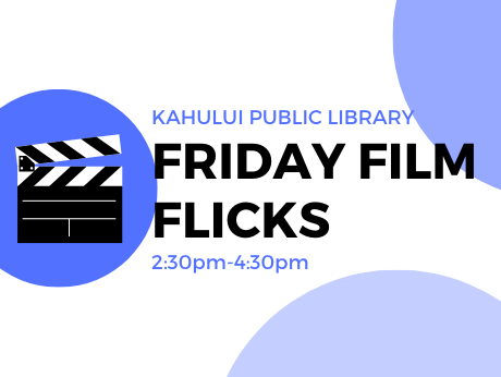 Blue and white logo of Kahului Library Friday Film Flicks