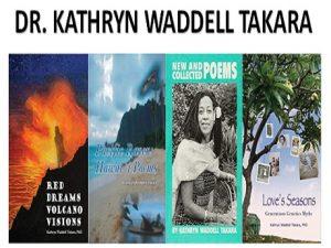 Dr. Kathryn Waddell Takara, living treasure/poet