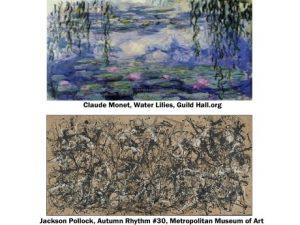 Monet - Water Lilies; Pollock - Autumn Rhythm #30