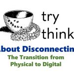 Try Think - About Disconnecting webinar