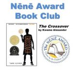 Nene Book Club: the crossover by Kwame Alexander